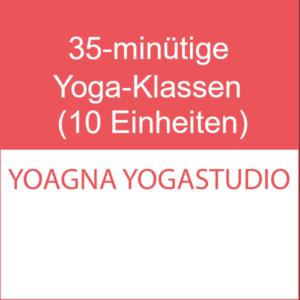 Live Stream 35-minütige Yoga Klasse (10 Einheiten)